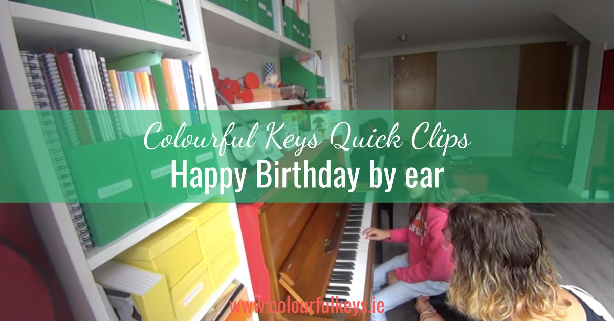 CKQC044_ Teaching Happy Birthday to piano students by ear Blog Post Template
