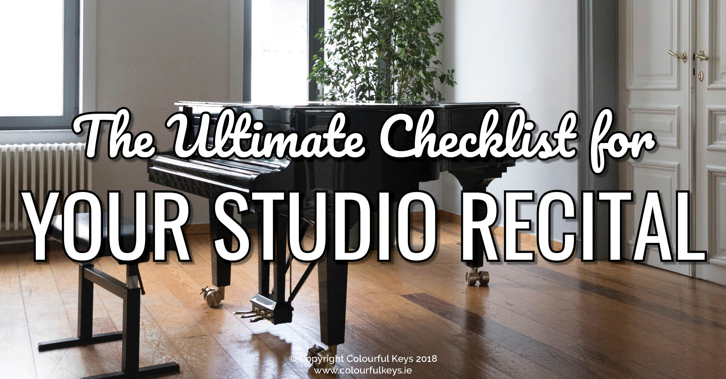 The ultimate checklist for your next piano recital!