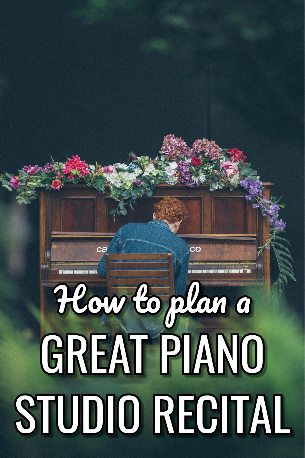 How to have a fantastic recital in your piano teaching studio, without stressing!