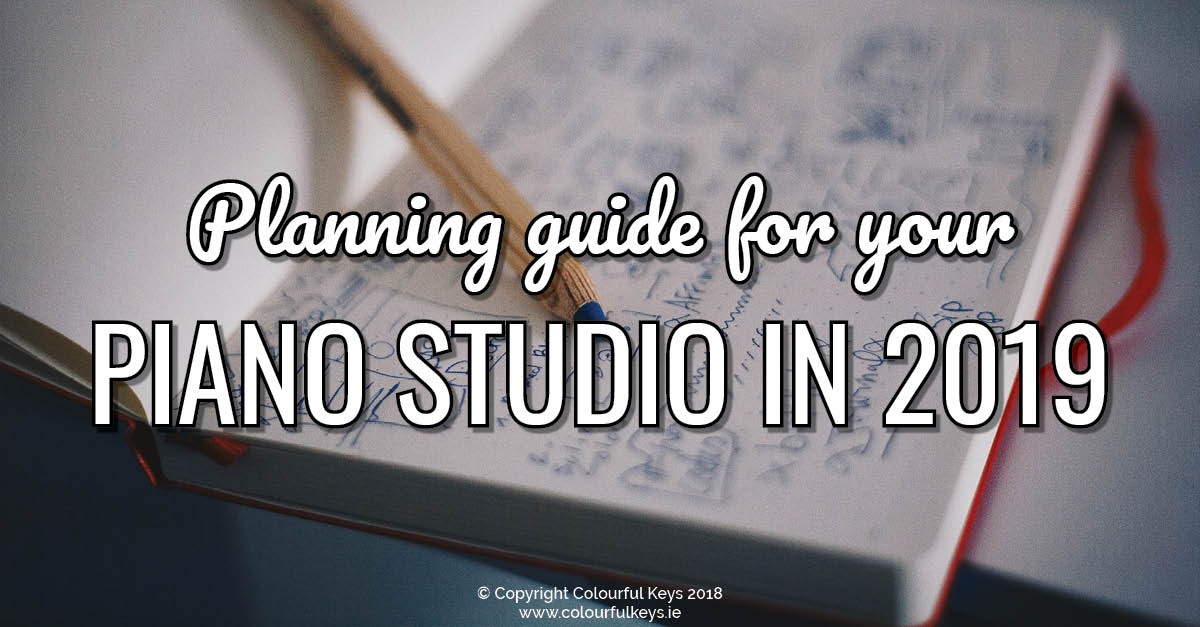 Free 2019 planning exercise for piano teachers and music studio owners