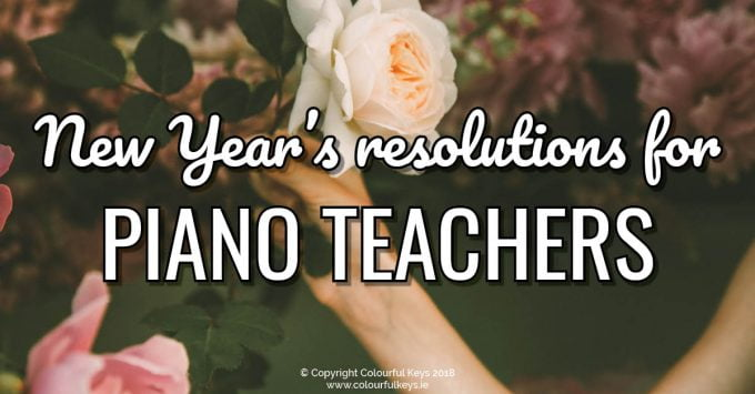 5 Self-Care New Year's Resolutions for Music Teachers