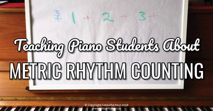 How to Teach Metric Rhythm Counting to Piano Students