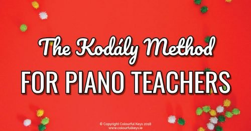 The Kodály Method Explained – What You Need to Know as a Piano Teacher