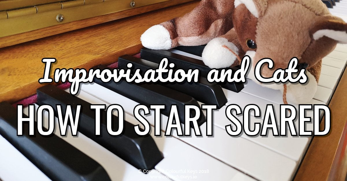 Improvisation and Cats How to Start Scared!