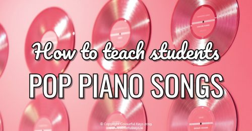 How to teach pop music to piano students