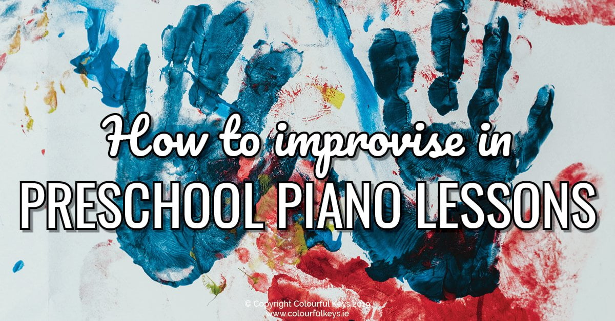 Why every preschool piano lesson should include improvisation