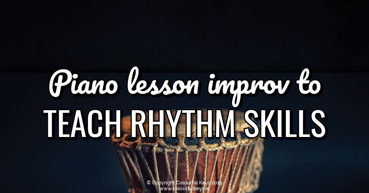 How to Use Improvisation to Teach Rhythm Patterns