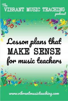 VMT 004 - Lesson plans that make sense for music teachers