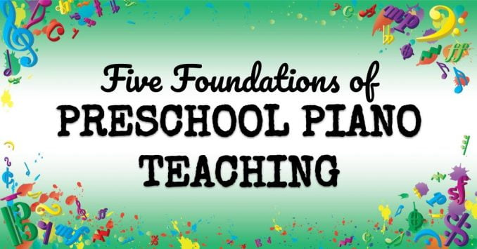 VMT062: The Five Foundations of Successful Preschool Piano Teaching