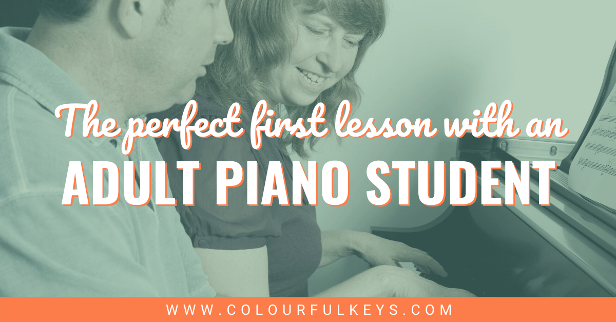 The Perfect First Lesson with an Adult Piano Student Facebook 2
