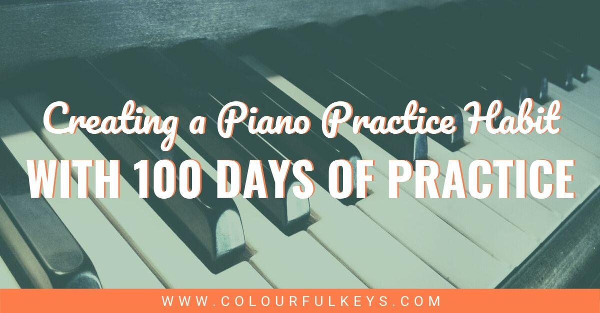 100 Days Piano Practice Habit 2