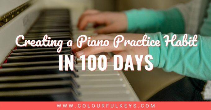 100 Days Piano Practice Habit