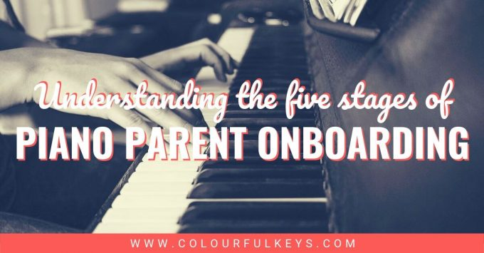 5 Stages of Piano Parent Onboarding 1