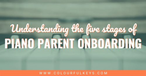 5 Stages of Piano Parent Onboarding 2