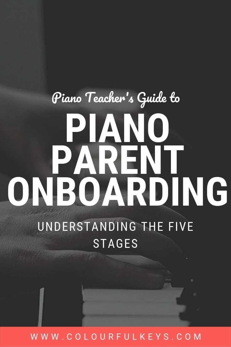 5 stages to piano parent onboarding 3