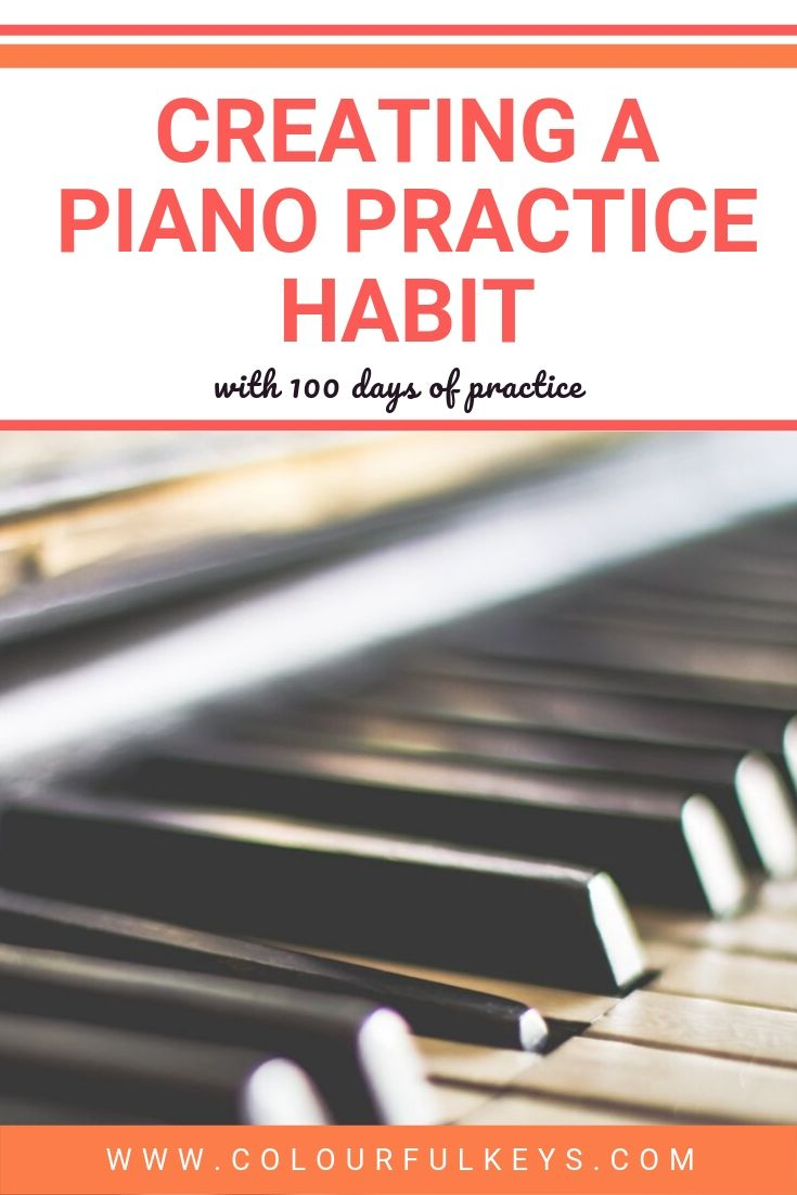 Creating Piano Practice Habits with 100 Day Challenge 2
