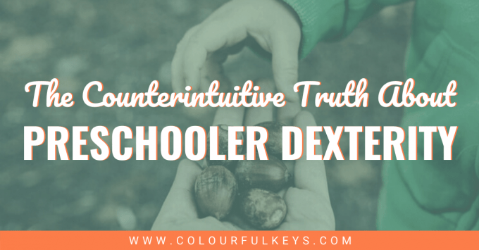 Counterintuitive Truth About Preschool Dexterity facebook 2