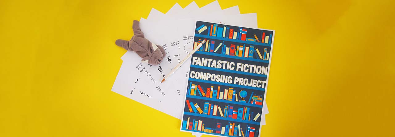 Fantastic fiction composing project for students