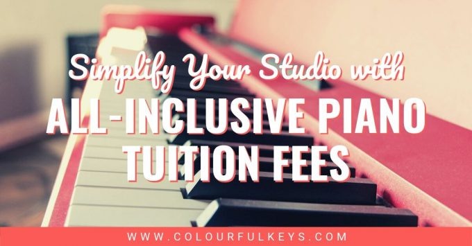 Simplify Your Studio with All Inclusive Piano Tuition Fees