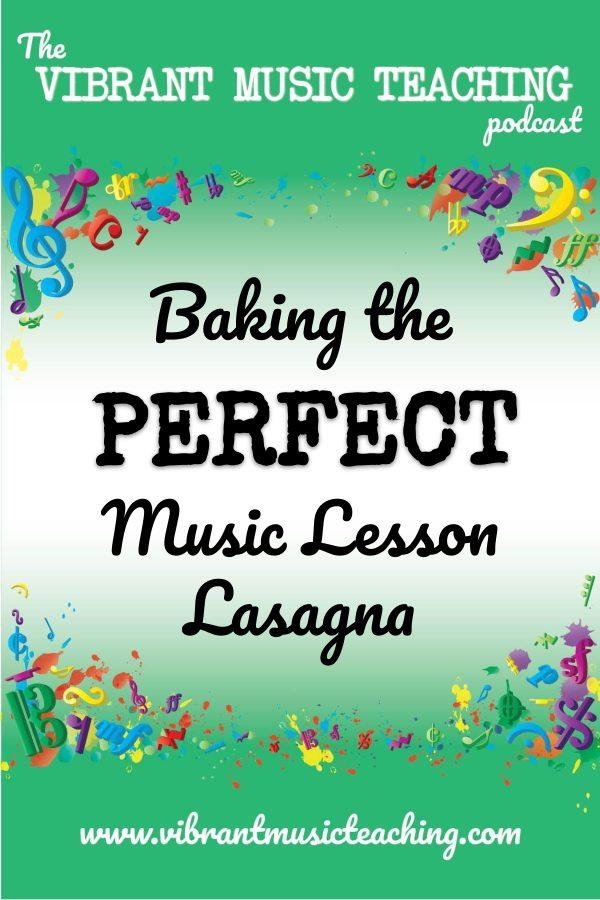 VMT078 Baking the Perfect Music Lesson Lasagna portrait