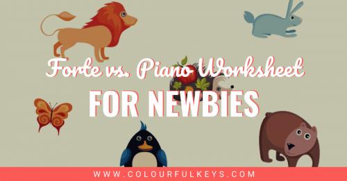 Forte vs Piano Worksheet for Newbies