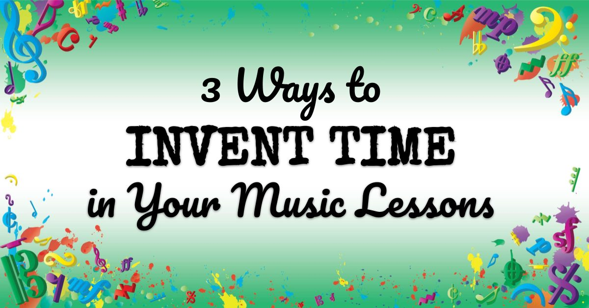 VMT088 3 Ways to Invent Time in Your Music Lessons