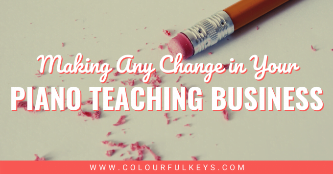 How to Make Any Change in your Piano Teaching Business facebook 1