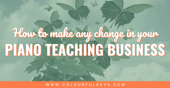How to Make Any Change in your Piano Teaching Business facebook 2