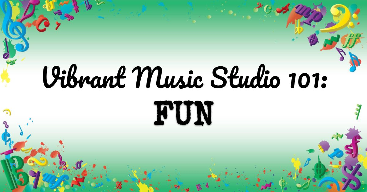 VMT107 Vibrant Music Studio 101 Fun