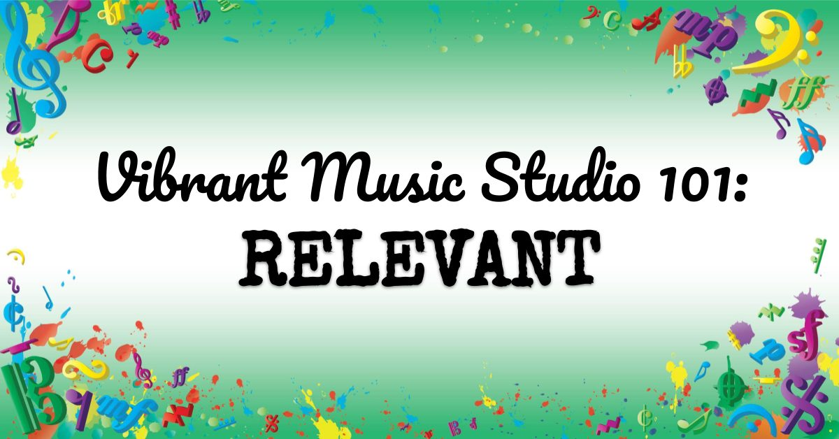 VMT109 Vibrant Music Studio 101 Relevant