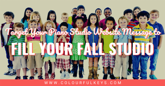 Target Your Piano Studio Website Message to Fill Your Fall Studio facebook 1