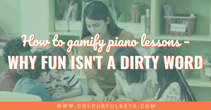 """Gamifying Piano Lessons Why """"fun"""" is not a Dirty Word facebook 2"""