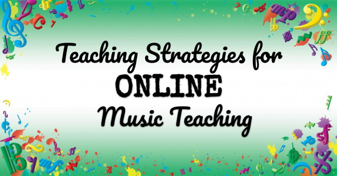 VMT116 Teaching Strategies for Online Music Teaching
