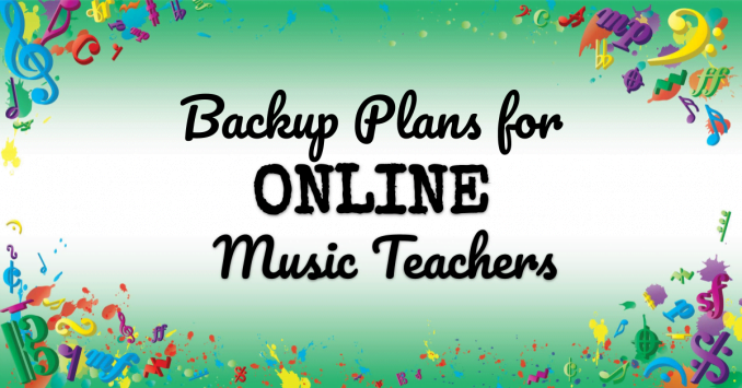 VMT117 Backup Plans for Online Music Teachers