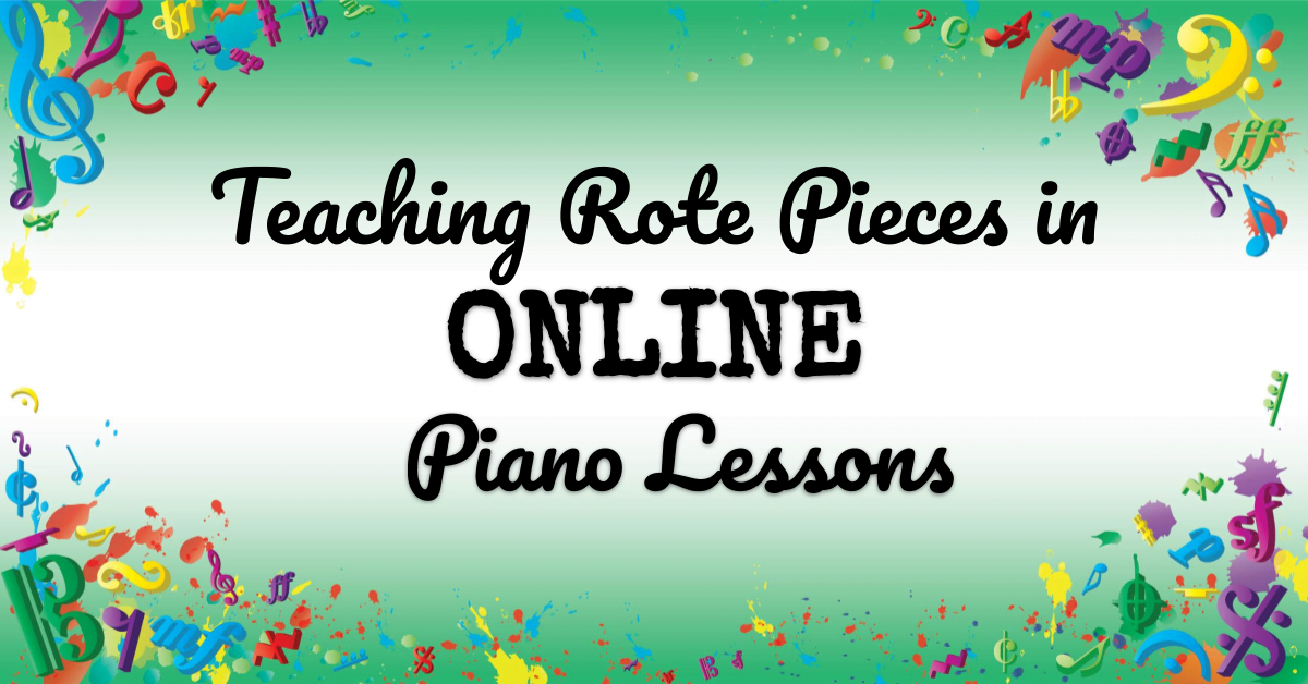 VMT119 Teaching Rote Pieces in Online Piano Lessons