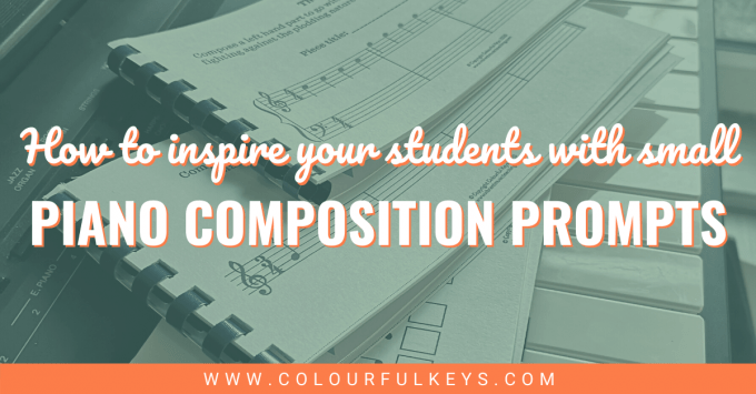 Inspire Your Students with Bite-Sized Piano Composition Prompts facebook 2