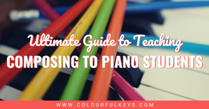 Ultimate Guide to Teaching Composing to Piano Students facebook 1