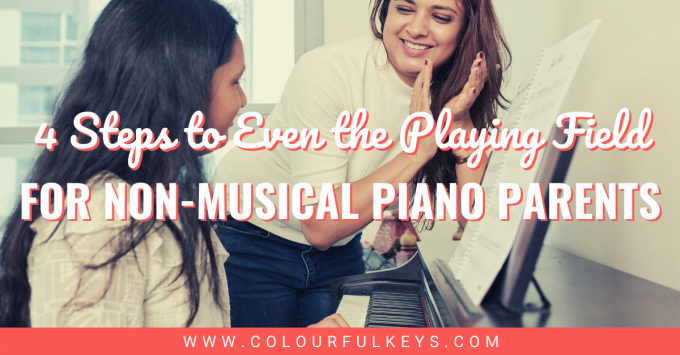 4 Steps to Even the Playing Field for Non-Musical Piano Parents facebook 1