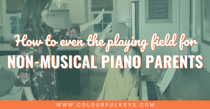 4 Steps to Even the Playing Field for Non-Musical Piano Parents facebook 2