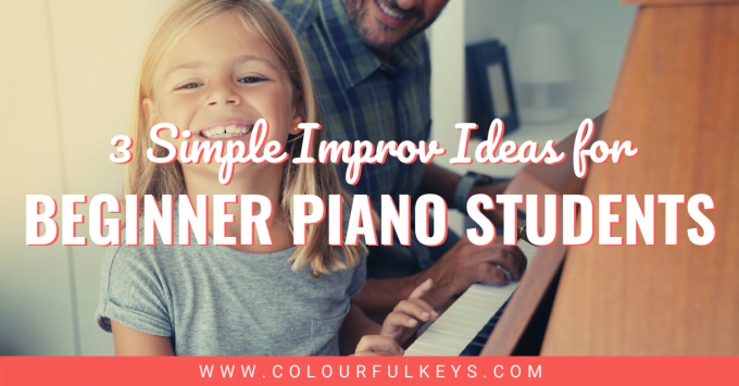 3 Simple Improv Ideas for Beginner Piano Students facebook 1