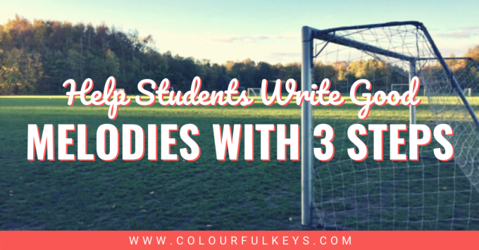 Help Students Write Good Melodies with These 3 Steps facebook 1