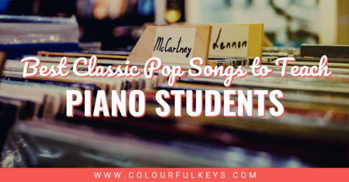 Best Classic Pop Songs to Teach Piano Students facebook 1