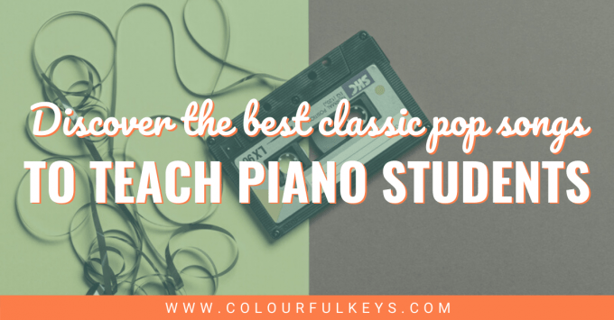Best Classic Pop Songs to Teach Piano Students facebook 2