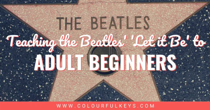 How to Teach The Beatles' 'Let it Be' to Adult Beginners facebook 1
