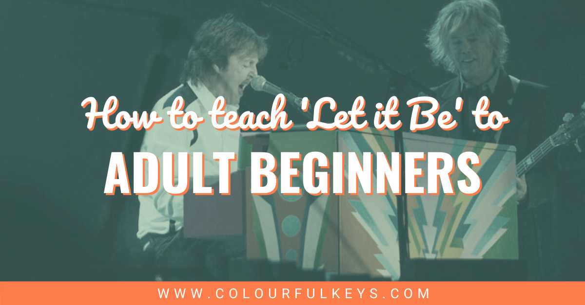 How to Teach The Beatles' 'Let it Be' to Adult Beginners facebook 2