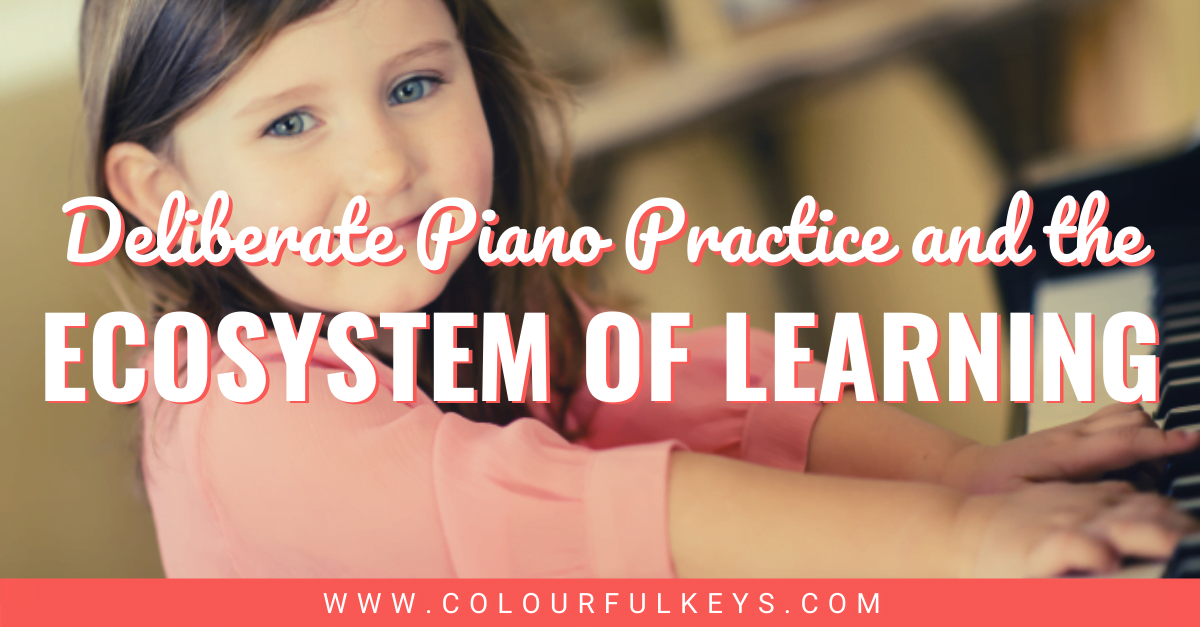 Deliberate Piano Practice and the Ecosystem of Learning facebook 1