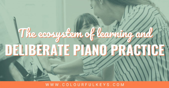 Deliberate Piano Practice and the Ecosystem of Learning facebook 2