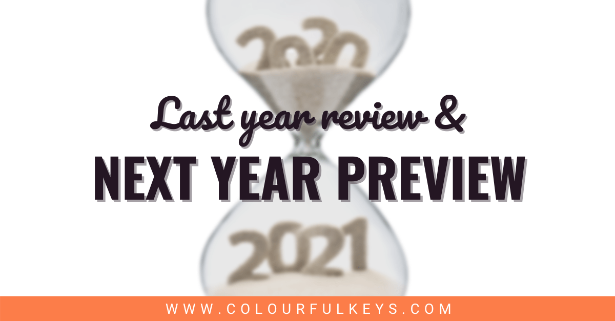 Last year review and next year preview