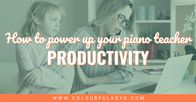 Power Up Your Piano Teacher Productivity facebook 2