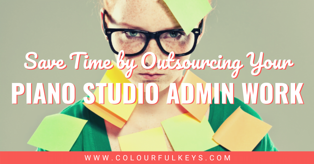 Save Time by Outsourcing Your Piano Studio Admin Work facebook 1